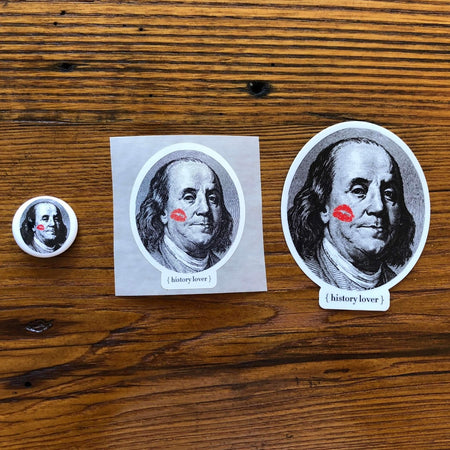 """History Lover"" with Ben Franklin sticker from The History List Store"