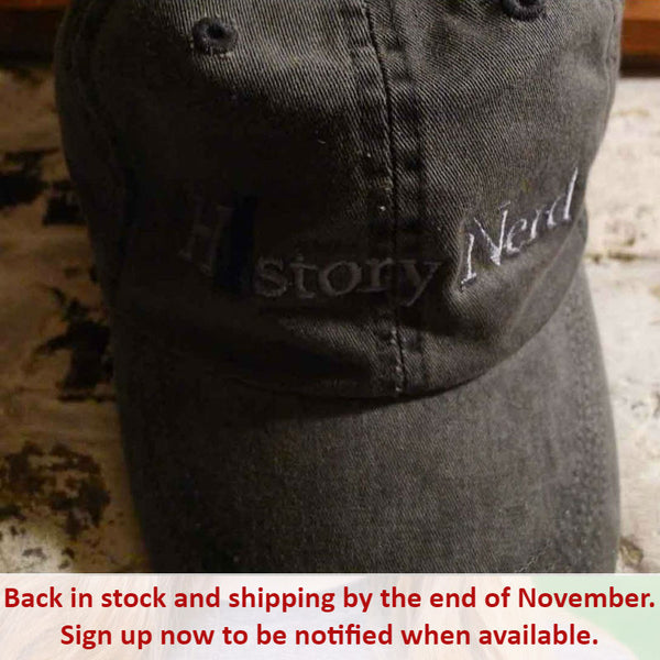 "Embroidered ""History Nerd"" with Ben Franklin cap - Charcoal grey from The History List Store"