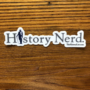 """History Nerd"" sticker with George Washington from The History List Store"