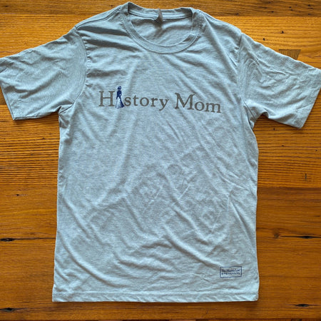 """History Mom"" Shirt — In your choice of 3 styles and colors"