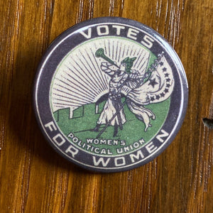 """Votes for Women"" Button pin - Women's Political Union"