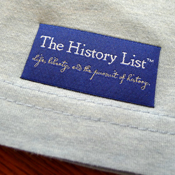"""Life, liberty, and the pursuit of history"" T-Shirt — Closing out this print run from The History List Store"