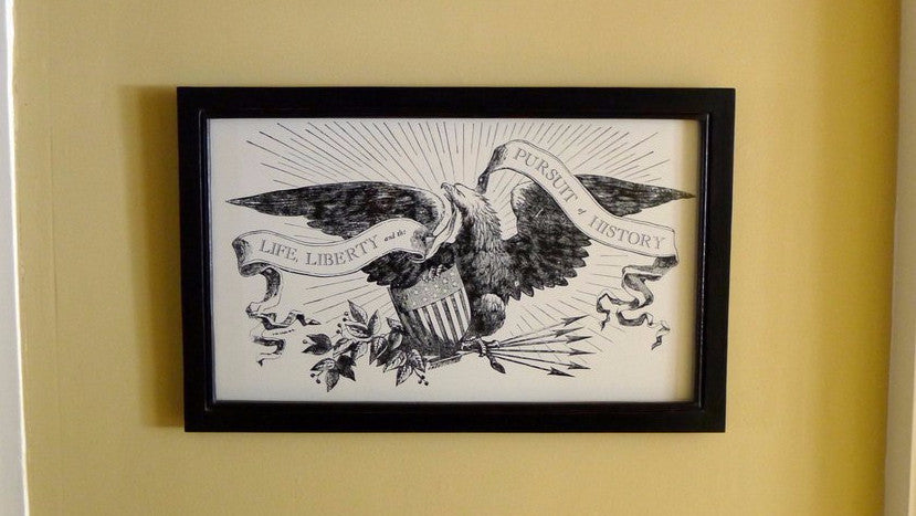 """Life, Liberty and the Pursuit of History"" letterpress print in a handmade frame - Black aged with red"