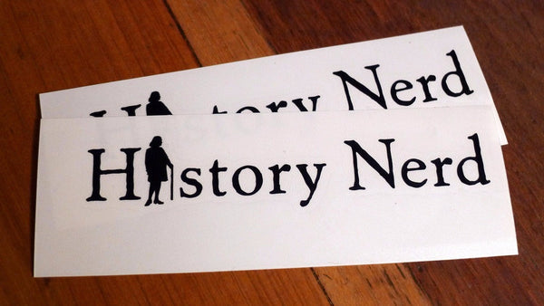 """History Nerd"" Vinyl Decal with Ben Franklin from The History List Store"