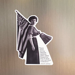 Women's Suffrage with Susan B. Anthony Quote Magnet