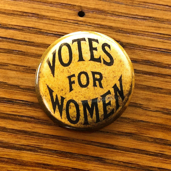 """Votes for Women"" Button pin from The History List Store"
