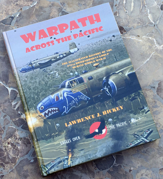"""Warpath Across the Pacific"" - Signed by the Author, Lawrence J. Hickey from The History List Store"