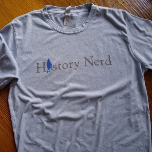 """History Nerd"" shirt with Ben Franklin - Light blue heather from The History List Store"