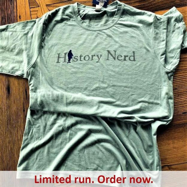 """History Nerd"" shirt with Ben Franklin - Stonewash Green from The History List Store"