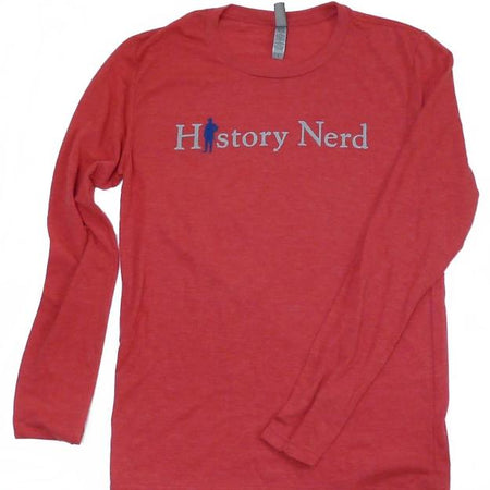 """History Nerd"" with Teddy Roosevelt long-sleeved shirt - Light red heather from The History List Store"