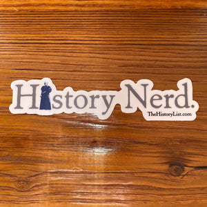 """History Nerd"" sticker with Susan B. Anthony from The History List Store"