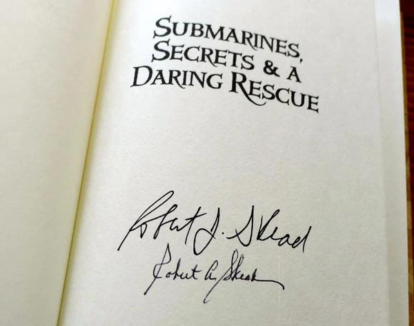 """Submarines, Secrets & A Daring Rescue"" - Signed by the Authors, Robert J. Skead and Robert A. Skead from The History List Store"