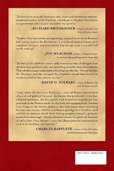 """The Fever of 1721: The Epidemic That Revolutionized Medicine and American Politics"" - Signed by the author, Stephen Coss from The History List Store"