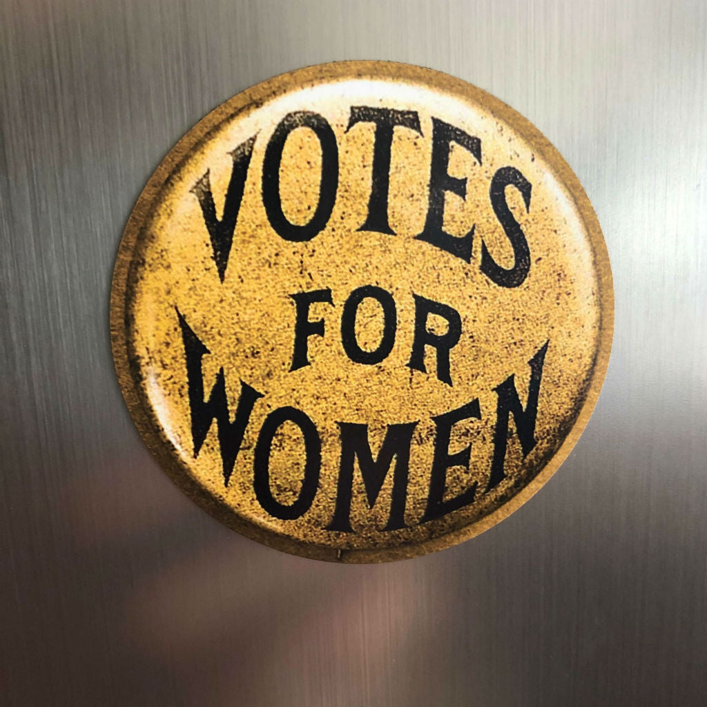 """Votes for Women"" Round magnet from The History List Store"