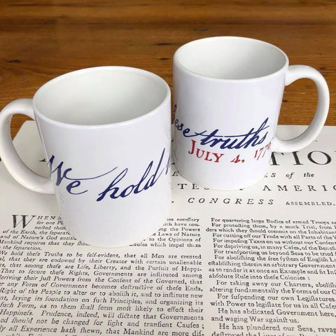 """We hold these truths - July 4, 1776"" Mugs from The History List Store"
