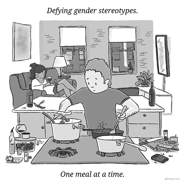 Defying gender stereotypes. One meal at a time.