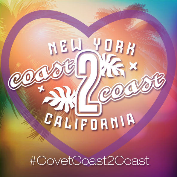 Covet Coast-2-Coast Contest