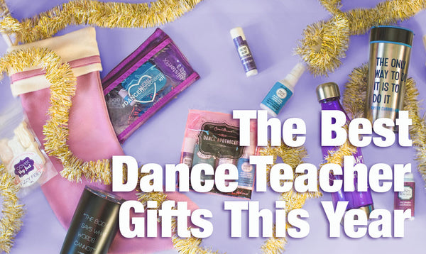 The Best Dance Teacher Gifts This Year