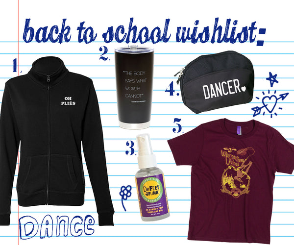 OUR FAVE FIVE! Back To School (and dance) Wishlist: