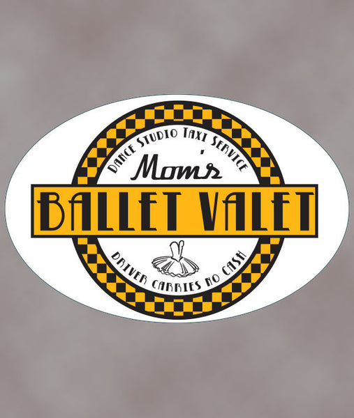 Mom's Ballet Valet removable car sticker