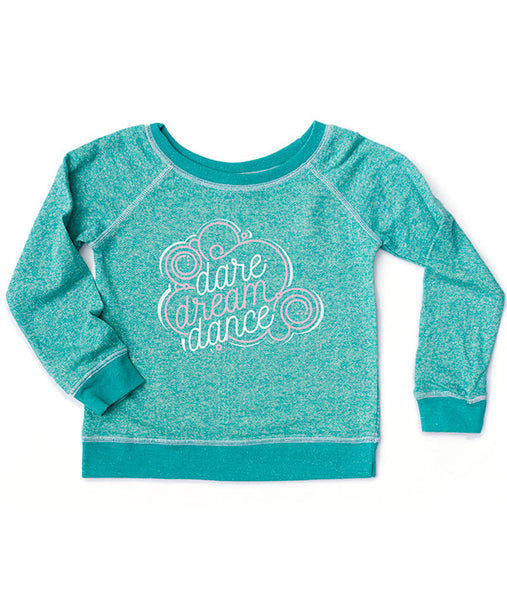 Dare Dream Dance French Terry Pullover for Girls