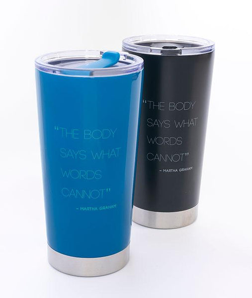 Martha Graham Quote Tumblers