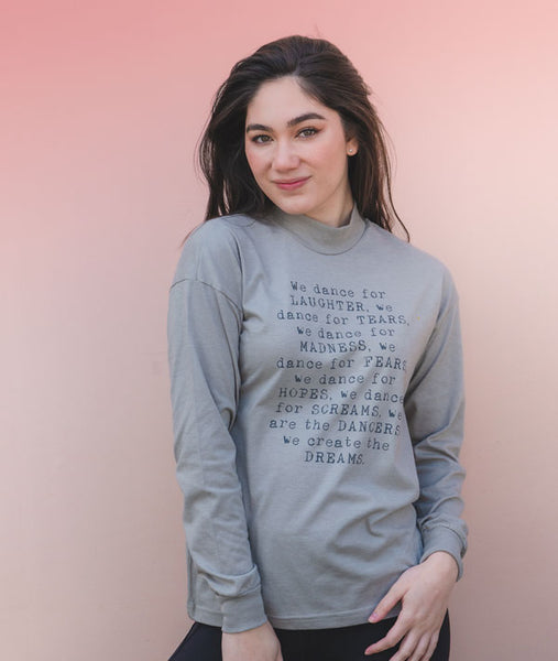 We are the Dancers Long Sleeve Crew Neck Tee