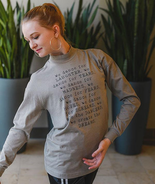 We Are the Dancers Long Sleeve Tee