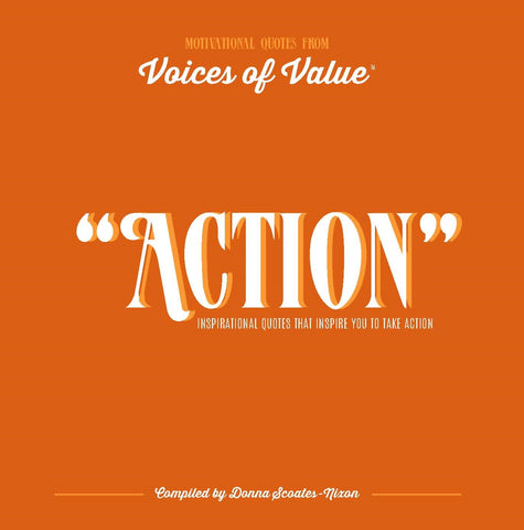 """ACTION"" E-book; Inspirational Quotes That Inspire You to Take Action"