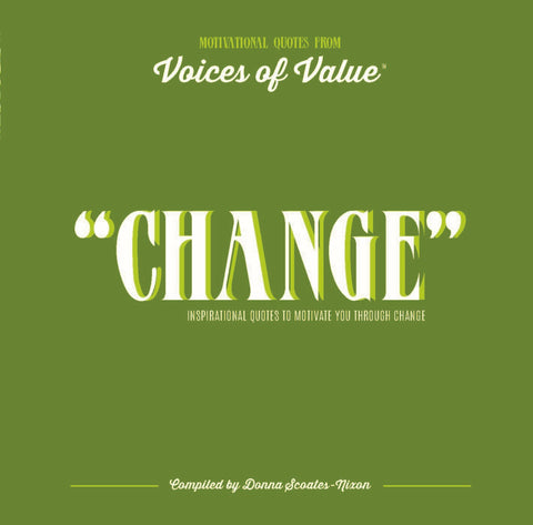 """CHANGE"" E-book; Inspirational Quotes to Motivate You Through Change"