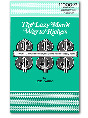 "The Original Rare Limited Edition ""The Lazy Man's Way to Riches"" by Joe Karbo"