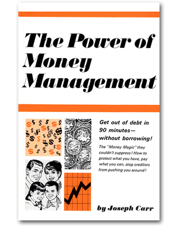 The Power of Money Management by Joe Karbo