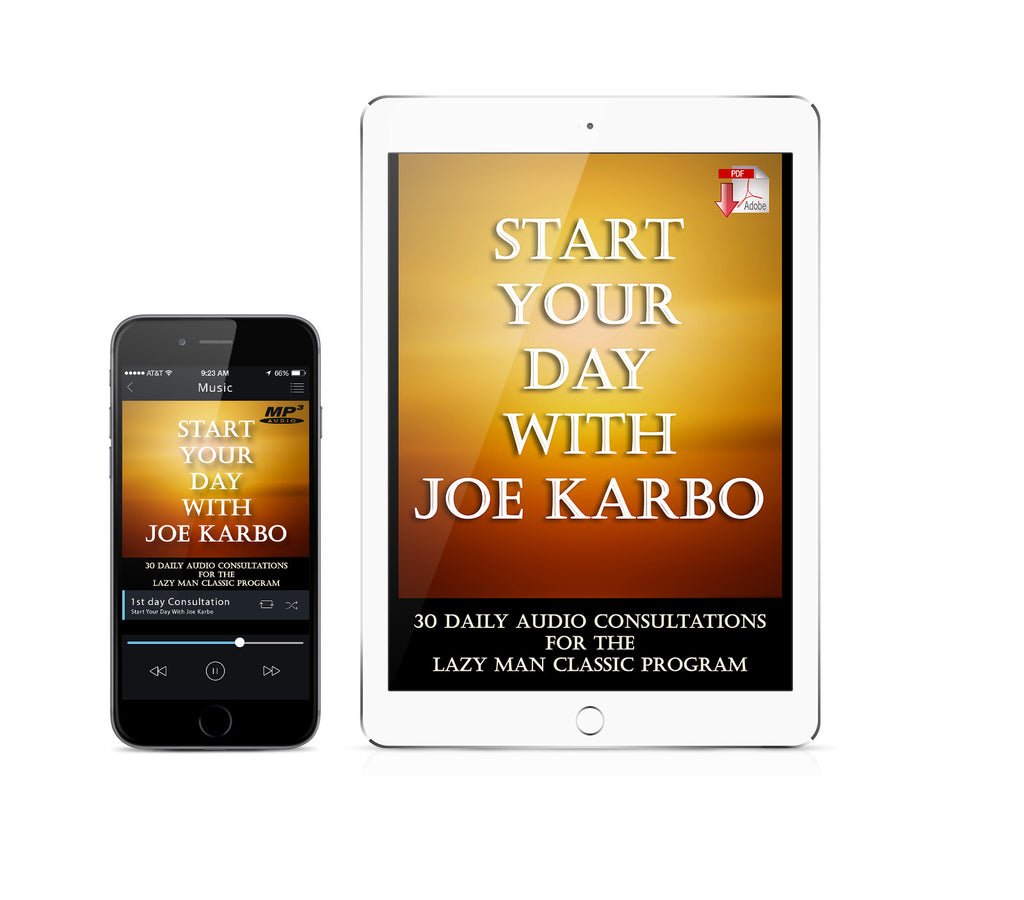 Start Your Day With Joe Karbo; 30 Daily Audio Consultations for The Lazy Man's Way to Riches Classic