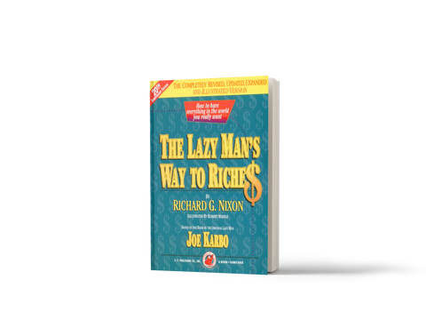 Richard G Nixon's The Lazy Man's Way to Riches 20th Anniversary Edition;    SPECIAL VALUE PAPERBACK