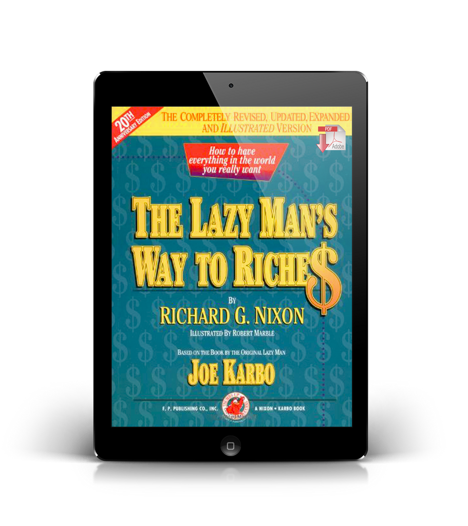 Richard G. Nixon's The Lazy Man's Way to Riches 20th Anniversary Edition