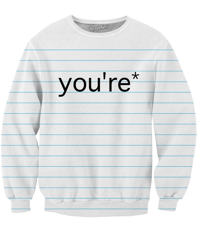 Good Grammar You're* Crewneck Sweatshirt