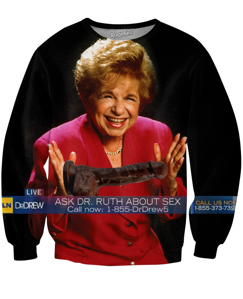 Ask Dr. Ruth About Sex Crewneck Sweatshirt