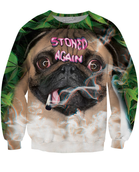 Stoned Again Sweatshirt