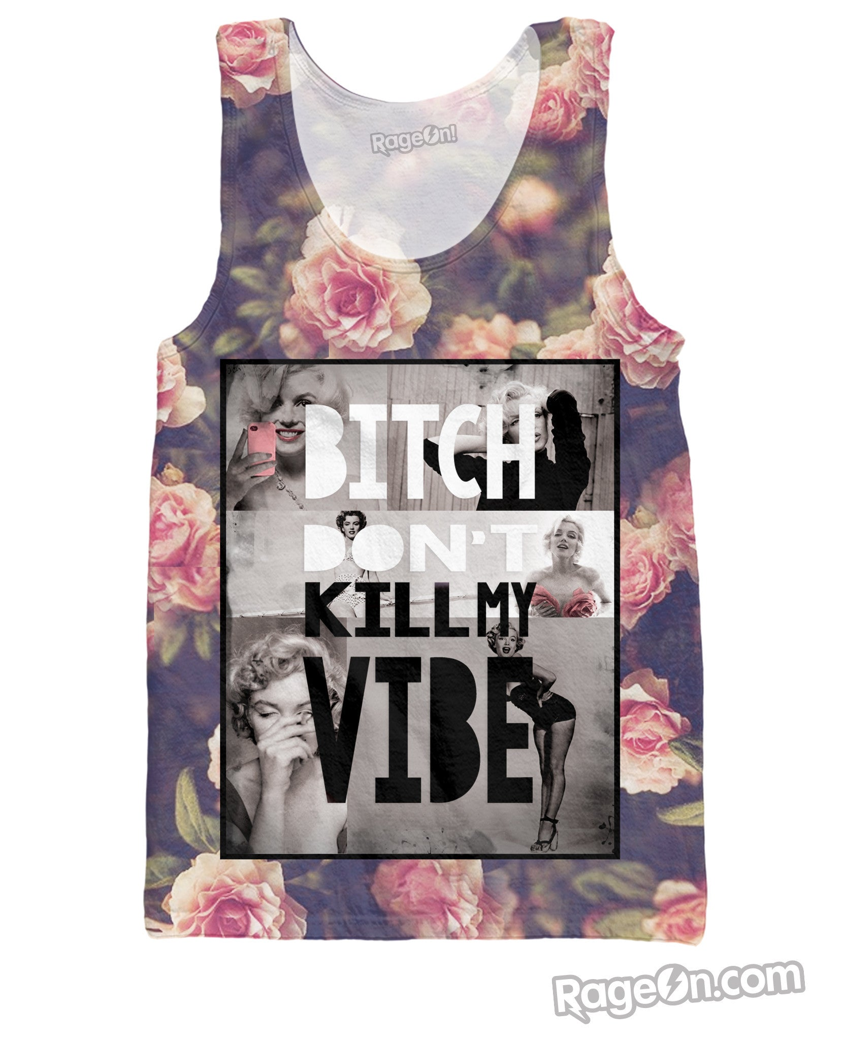 Bitch Don't Kill My Vibe Tank Top