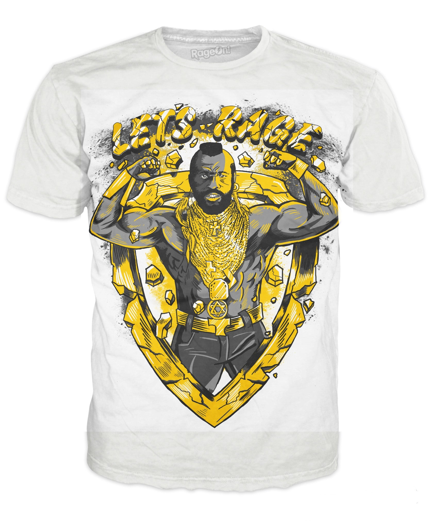 Let's Rage Mr. T!