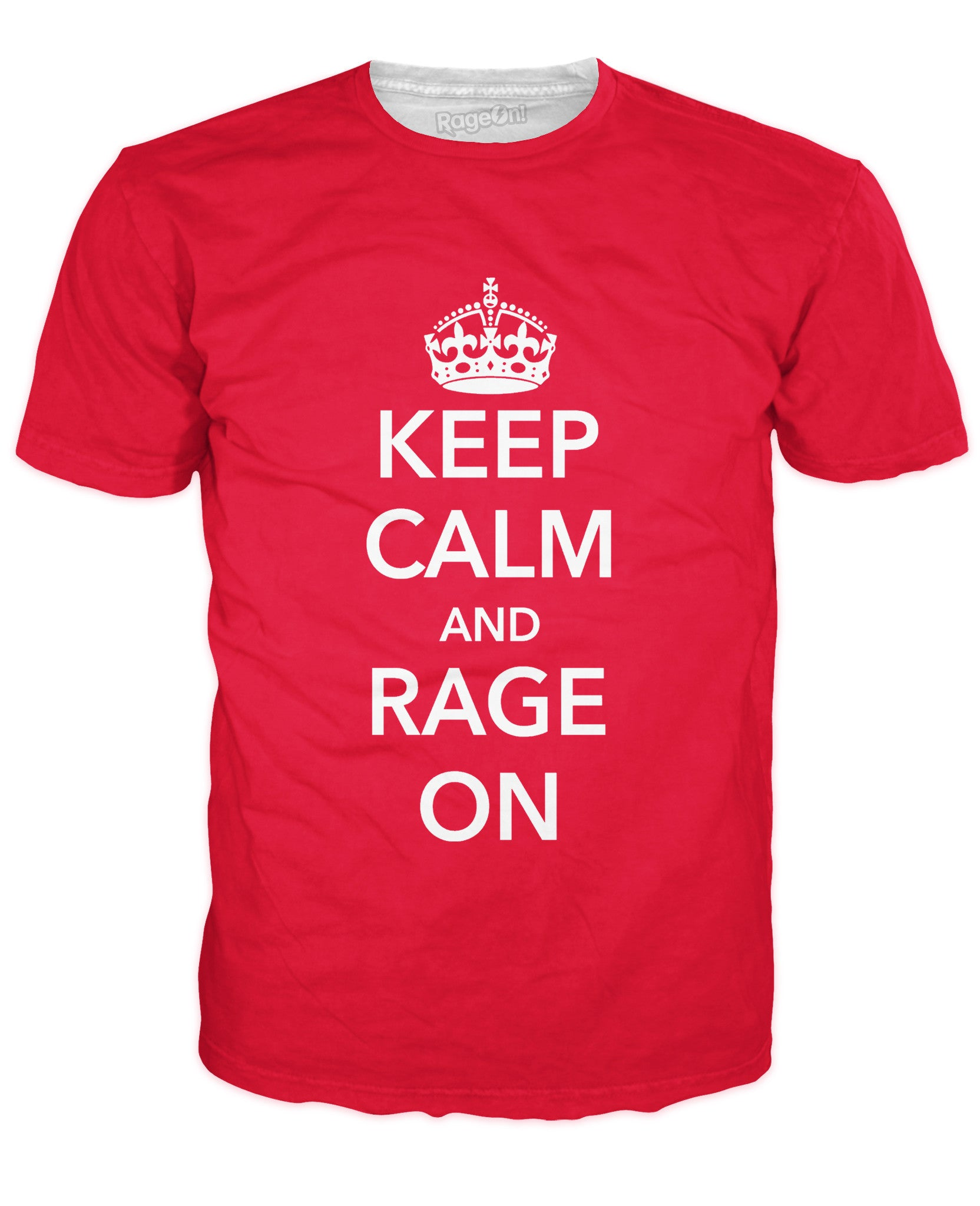 Keep Calm and RageOn T-Shirt