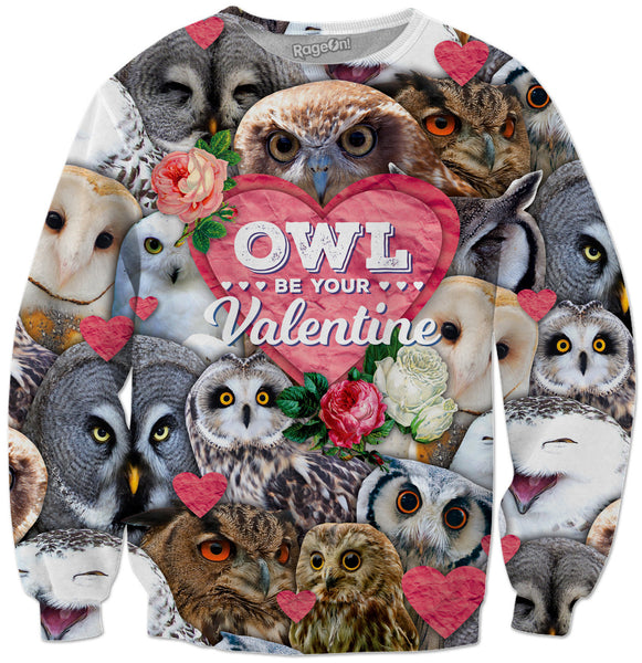 Owl Be Your Valentine Crewneck Sweatshirt