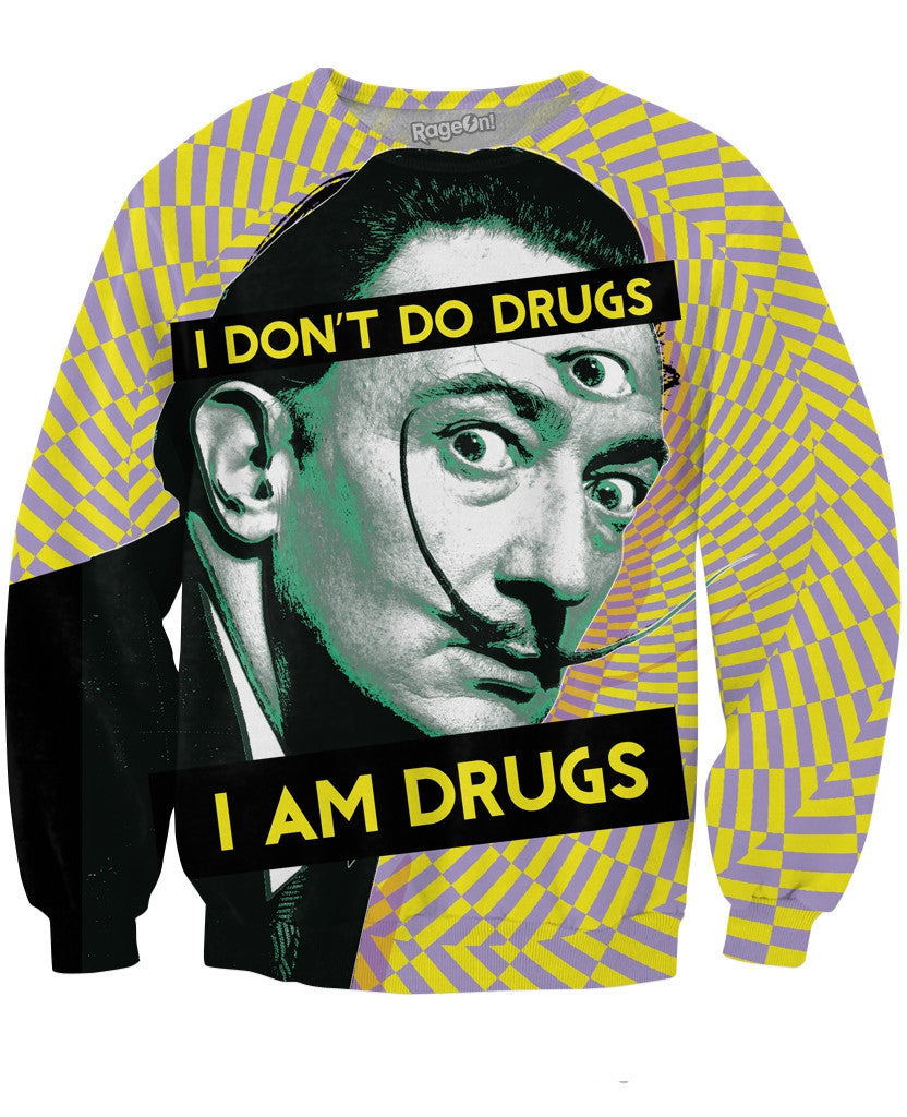 Salvador Dali On Drugs Sweatshirt