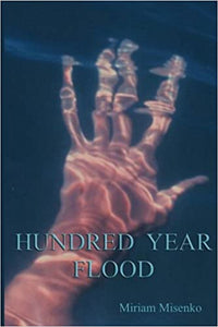 Hundred Year Flood by Miriam Misenko