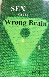 Sex on the Wrong Brain Book