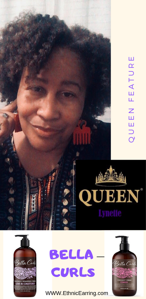 Queen Feature:  Lynette - which products she uses and hairstyles she likes