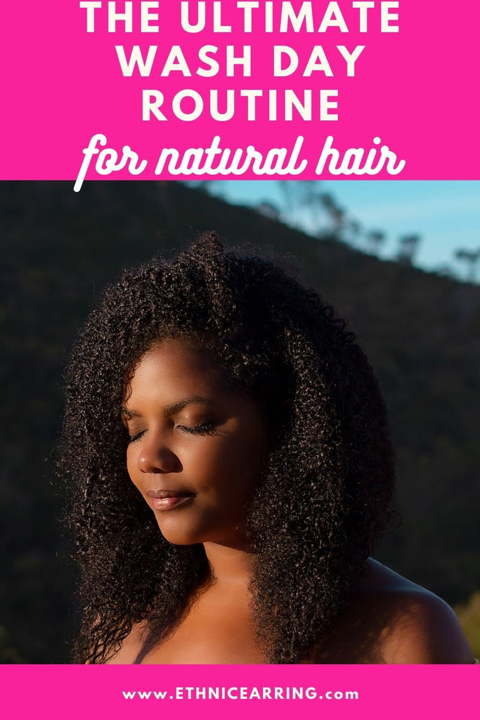 Sample wash day routine for natural hair