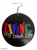 Living my best life earrings natural hair jewelry afrocentric accessories ear candy jewellery earring urban gift idea african american wooden round hoop wood dangle gift idea kwanzaa christmas birthday xmas holiday