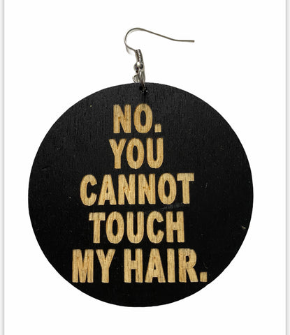 no you cannot touch my hair earrings. natural hair earrings afrocentric accessories jewelry jewellery fashion outfit idea clothing black owned minority women woman african american urban cheap cute unique gift birthday kwanzaa christmas pro black