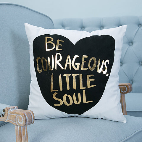 be courageous little soul gold pillow case cover home decor first apartment white unique urban decoration teenager room